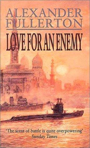 Love for an Enemy: Fullerton, Alexander