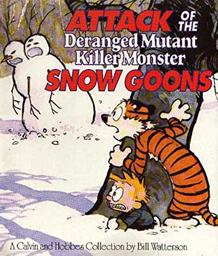 9780751509335: Attack Of The Deranged Mutant Killer Monster Snow Goons: Calvin & Hobbes Series: Book Ten (Calvin and Hobbes)