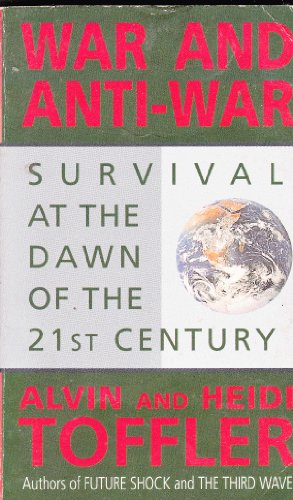 9780751509380: War & Anti-War: Making Sense of Today's Global Chaos