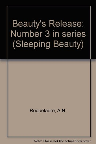 Beauty's Release (0751509744) by A.N. Roquelaure