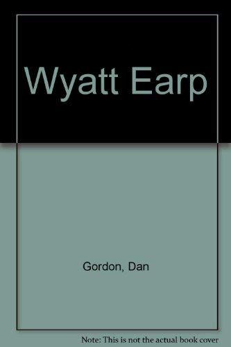 9780751509786: Wyatt Earp