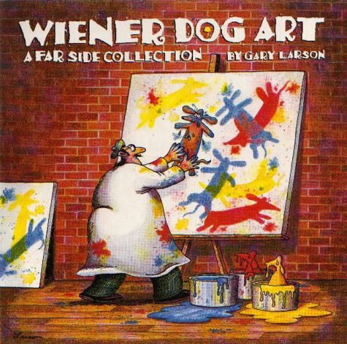 Wiener Dog Art: A Far Side Collection: Larson, Gary