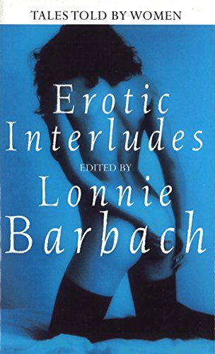 9780751510607: Erotic Interludes: Tales Told by Women