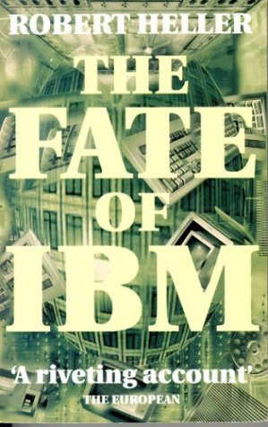 9780751510713: The Fate Of IBM