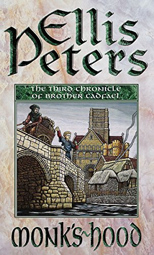 9780751511031: The Monk's Hood (The Cadfael Chronicles)