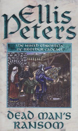 9780751511093: Dead Man's Ransom: The Ninth Chronicle of Brother Cadfael (The Chronicles of Brother Cadfael)