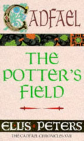 9780751511178: The Potter's Field: The Seventeenth Chronicle of Brother Cadfael