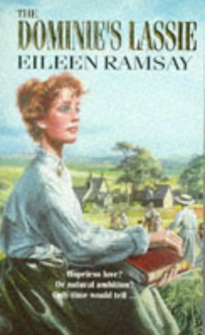 The Dominie's Lassie: EILEEN RAMSAY