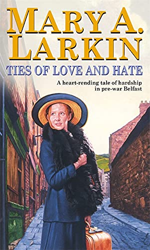 9780751511345: Ties Of Love And Hate