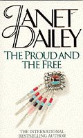 9780751511796: The Proud And The Free