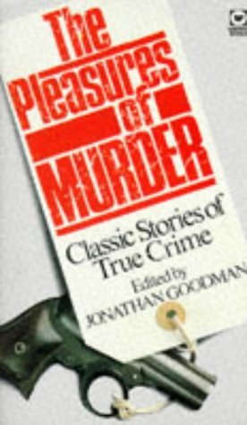 THE PLEASURES OF MURDER - Classic Stories: Jonathan (editor) (Kenneth