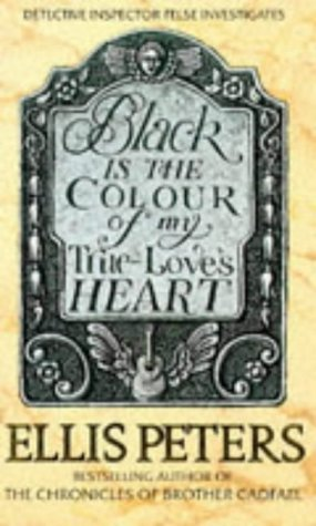 9780751512335: Black is the Colour of My True Love's Heart (Felse Family 06)