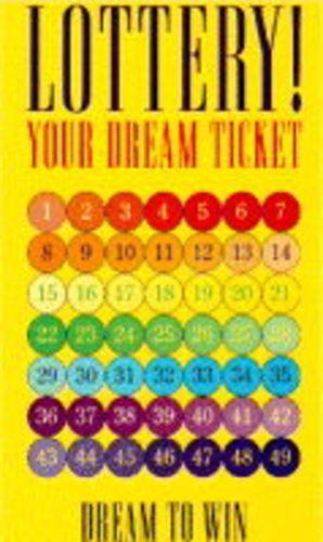 Lottery! Your Dream Ticket: The Dream Ticket: Krakower, Louise and