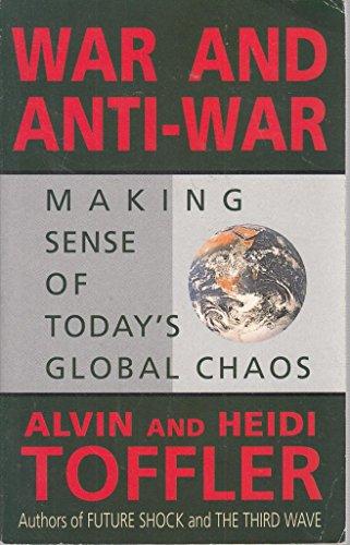 9780751512816: War & Anti-War: Making Sense of Today's Global Chaos