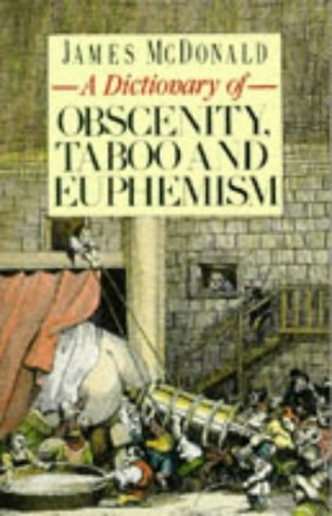 9780751513592: A Dictionary of Obscenity, Taboo and Euphemism