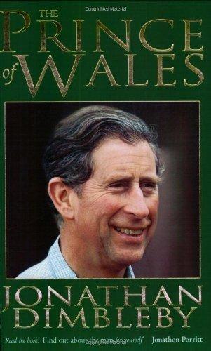The Prince Of Wales - A Biography: JONATHAN DIMBLEBY