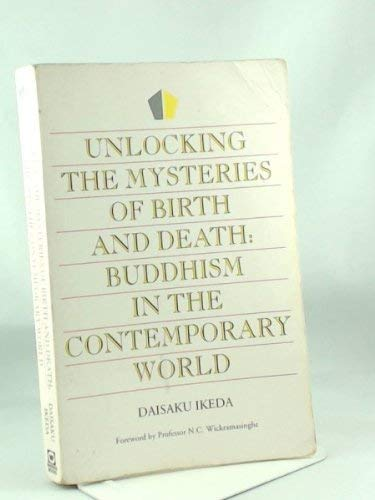 9780751513745: Unlocking the Mysteries of Birth and Death: Buddhism in the Contemporary World