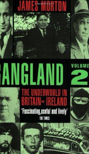 9780751514063: Gangland Volume 2: The Underworld in Britain and Ireland