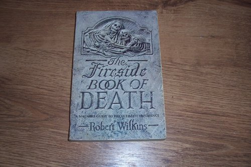 9780751514674: The Fireside Book of Death