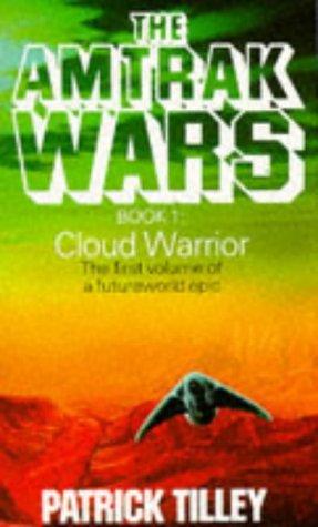 9780751514766: Amtrak Wars Vol.1: CLOUD WARRIOR: Cloud Warrior Bk.1