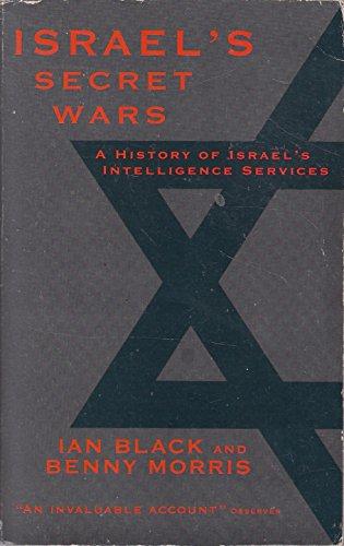 Israel's Secret Wars: Black, Ian, Morris,