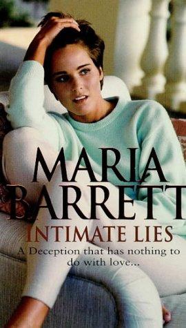 Intimate Lies: Maria Barrett