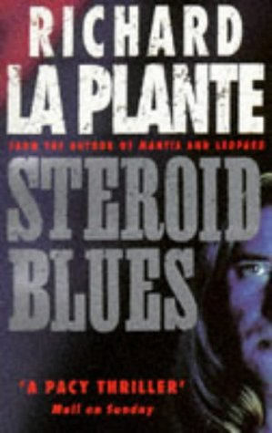 9780751515657: Steroid Blues