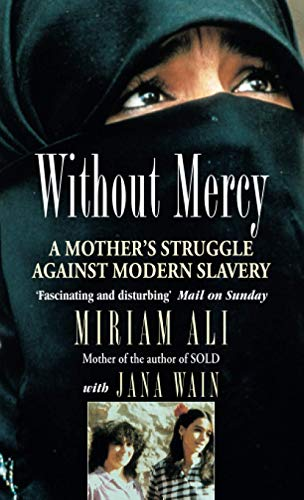 9780751516357: Without Mercy: A Mother's Struggle Against Modern Slavery