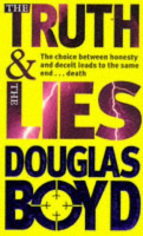 Truth And The Lies: Boyd, Douglas
