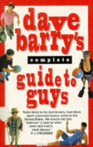 9780751517118: Dave Barry's Complete Guide to Guys