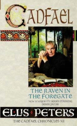 9780751517408: The Raven In The Foregate: 12 (Cadfael Chronicles)