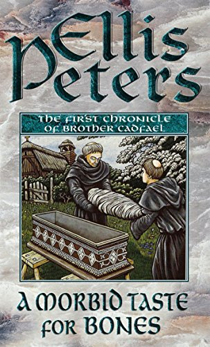 9780751517491: A Morbid Taste For Bones: 1: The First Chronicle of Brother Cadfael (Cadfael Chronicles)