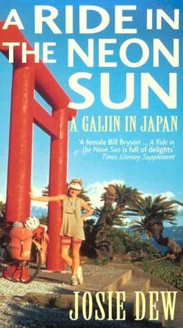 9780751517552: A Ride In The Neon Sun: A Gaijin in Japan