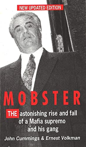 9780751518177: Mobster: The Astonishing Rise and Fall of a Mafia Supremo and His Gang
