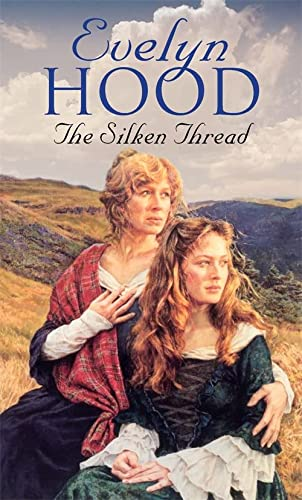 The Silken Thread (0751518395) by Evelyn Hood