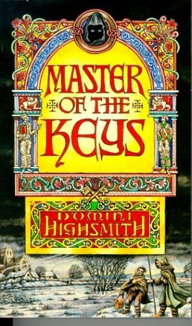 Master of the Keys (0751518433) by Domini Highsmith