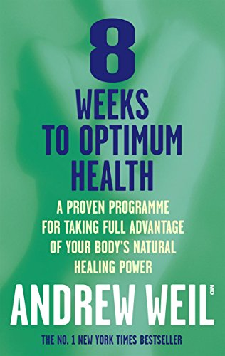 9780751518559: 8 Weeks to Optimum Health