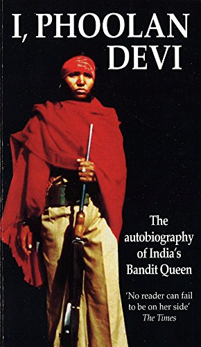 9780751519648: I, Phoolan Devi: The Autobiography of India's Bandit Queen