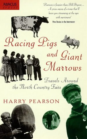 9780751519969: Racing Pigs and Giant Marrows