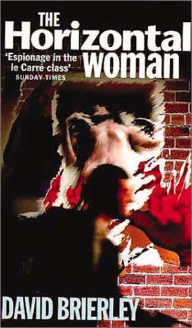 9780751519976: The Horizontal Woman