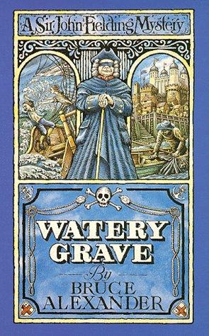 9780751520200: Watery Grave (A Sir John Fielding mystery)