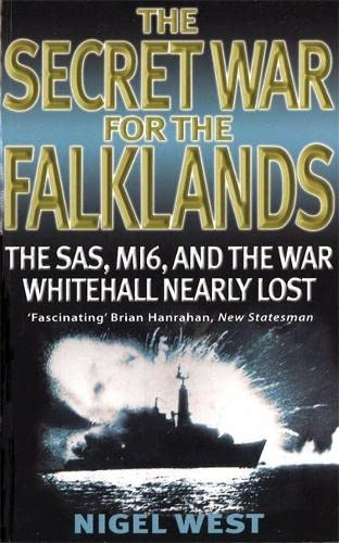 9780751520712: The Secret War For The Falklands: The SAS, MI6, and the War Whitehall Nearly Lost