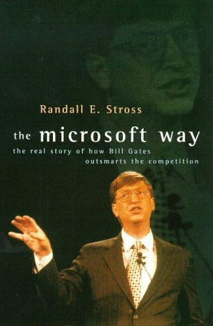 9780751521610: The Microsoft Way: Real Story of How Bill Gates Outsmarts the Competition