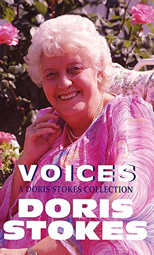 9780751522402: Voices A Doris Stokes Collection: Voices in My Ear, More Voices in My Ear