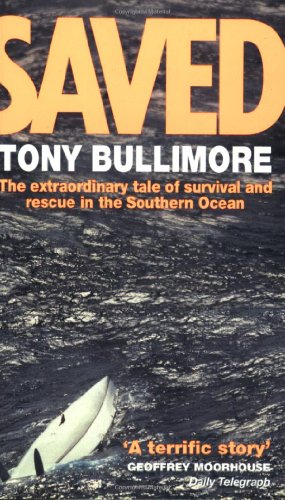 9780751523348: Saved: The Extraordinary Tale of Survival and Rescue in the Southern Ocean