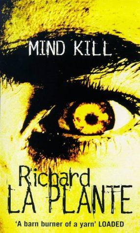 Mind Kill (William Fogarty): Richard La Plante