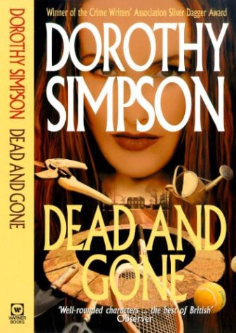 9780751525250: Dead and Gone (Inspector Thanet)