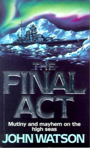 9780751525571: The Final Act