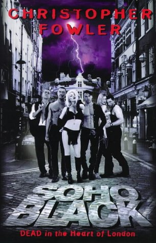 Soho Black: Fowler, Christopher