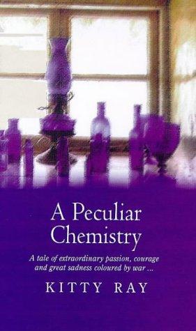 9780751525847: A Peculiar Chemistry